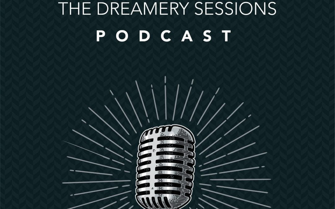 """The Dreamery Sessions"" podcast launches featuring conversations about teaching, learning, and technology"