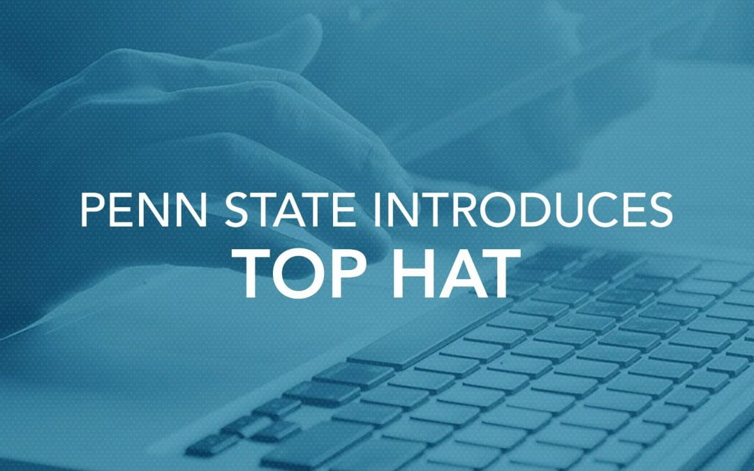 Penn State introduces Top Hat