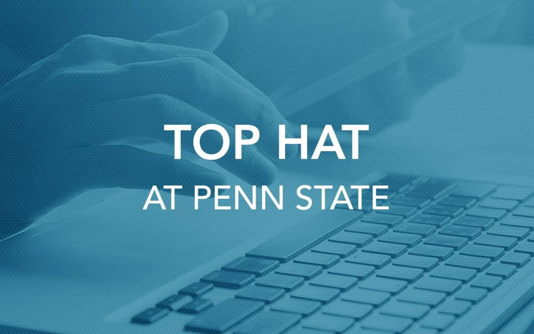 Top Hat at Penn State